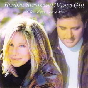 Barbra Streisand / Vince Gill