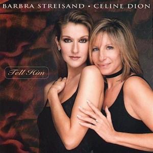 Barbra Streisand / Celine Dion